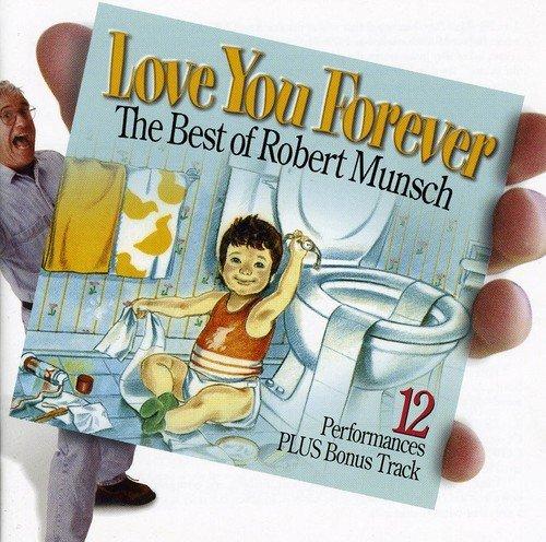 Robert Munsch - Love You Forever By Robert Munsch