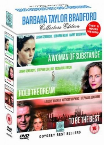 Barbara Taylor Bradford Collection (A Woman of Substance/Hold the Dream/To Be the Best)