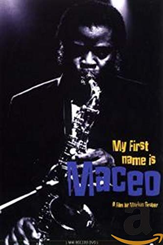 Maceo Parker - Maceo Parker - My First Name is Maceo