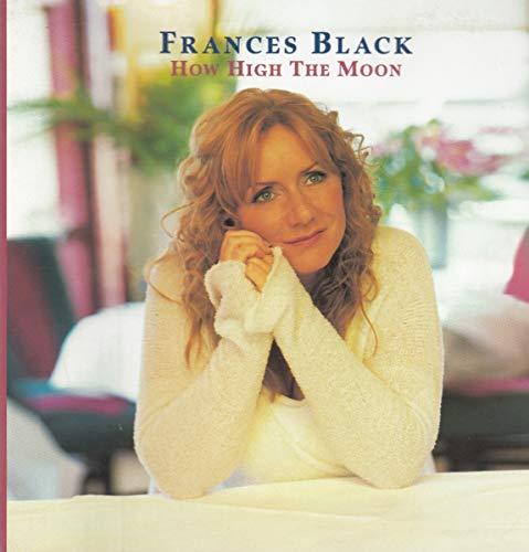 Frances Black - How High the Moon By Frances Black