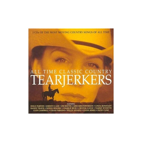 Various Artists - All Time Classic Country Tearjerkers By Various Artists