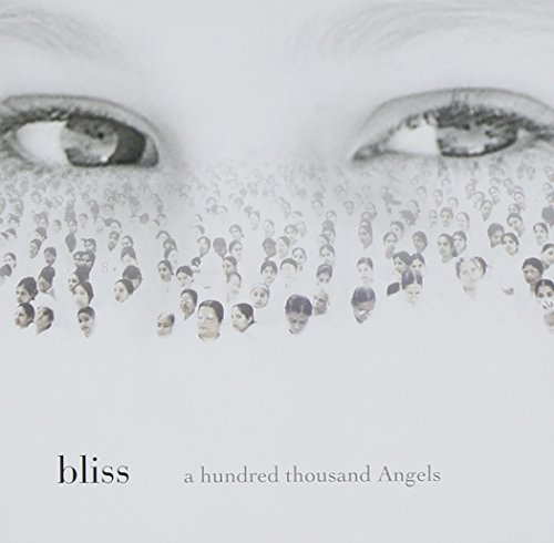 Bliss - A Hundred Thousand Angels By Bliss