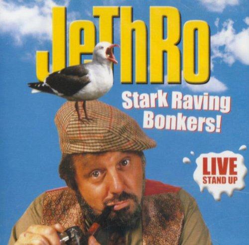 Stark Raving Bonkers By Jethro