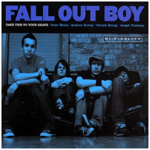Fall Out Boy - Take This to Your Grave By Fall Out Boy
