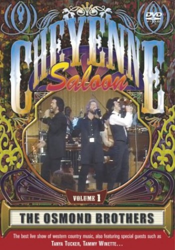 Cheyenne Saloon: The Osmonds