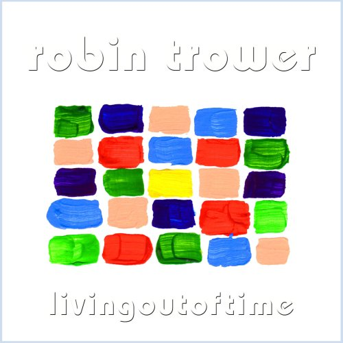 Robin Trower - Living Out of Time By Robin Trower