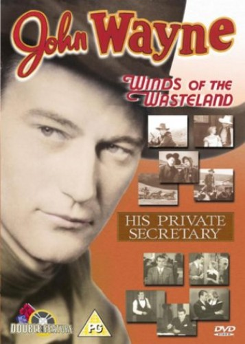 John Wayne: Winds Of The Wasteland / His Private Secretary
