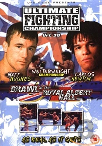 Ultimate Fighting Championship - UFC Ultimate Fighting Championship 38 - Brawl At The Royal Albert H