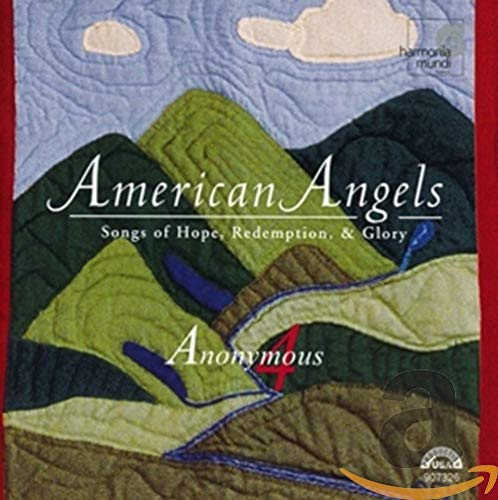 Anonymous 4 - American Angels By Anonymous 4