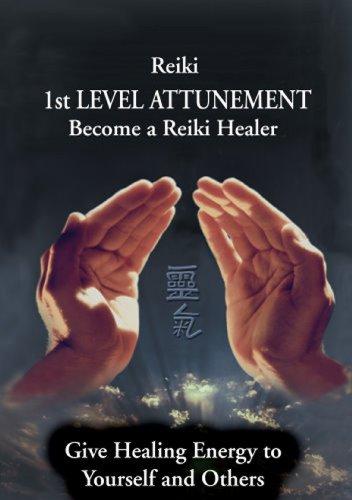 Reiki - Reiki 1st Level Attunement