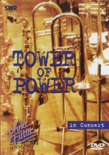 Tower of Power - Tower Of Power - Live In Concert