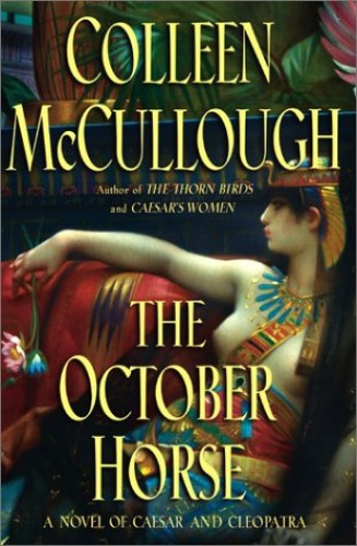 October Horse, the By Mccullough