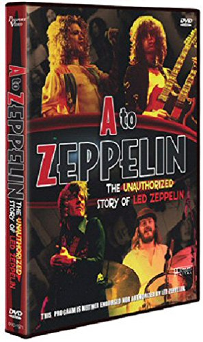 Led Zeppelin - A To Zeppelin - The Unauthorised Story
