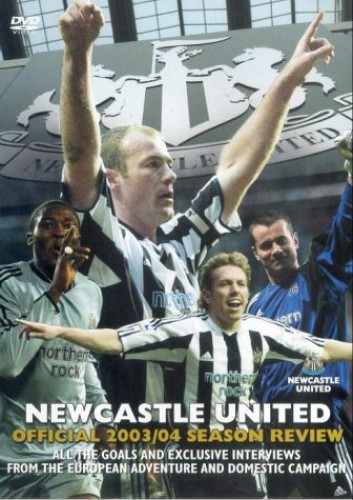 Newcastle United: End Of Season Review 2003/2004