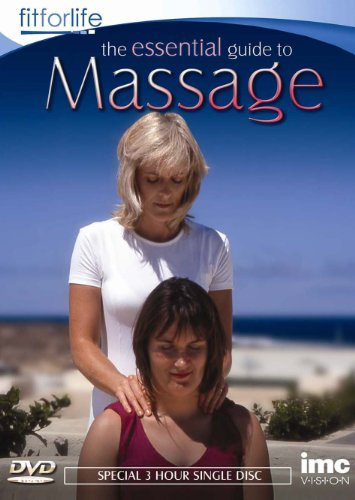 Massage - The Essential 3 Hour Guide - Fit for Life Series -'Basic Massage', 'Swedish Massage', 'Ref