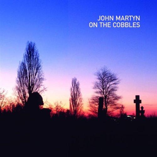 Martyn, John - On the Cobbles