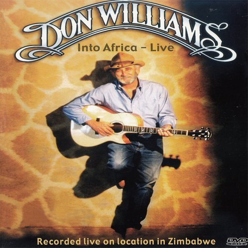 Don Williams - Into Africa - Live  (NTSC)