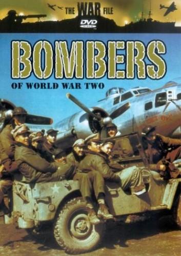 The War File - The War File: Bombers Of World War 2
