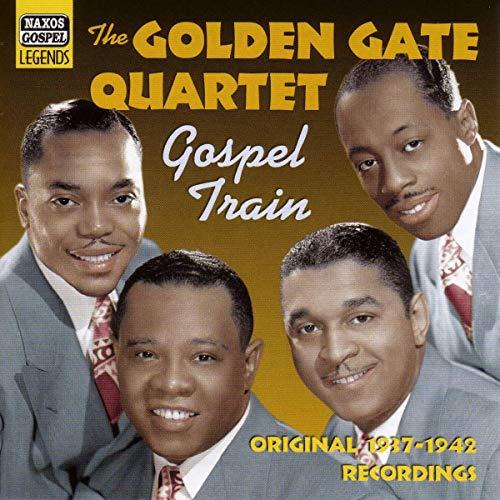 Gospel Train: Original Recordings 1937 - 1942 By Golden Gate Quartet
