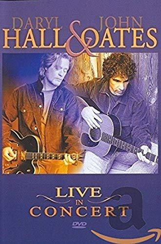 Daryl Hall & John Oates - Hall And Oates - Live In Concert