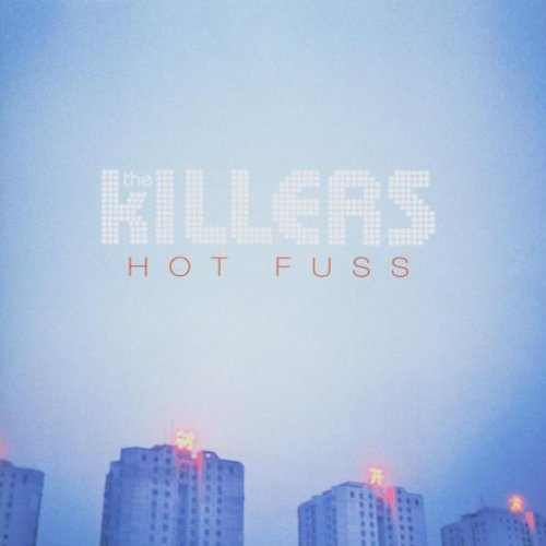 The Killers - Hot Fuss By The Killers