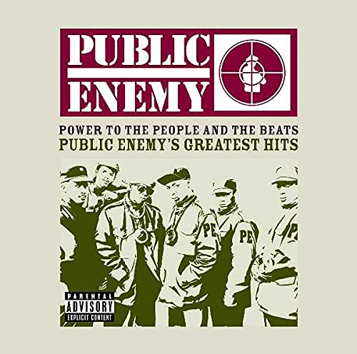 Power to the People and the Beats By Public Enemy
