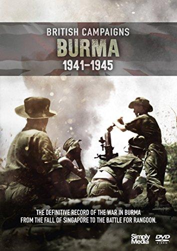 British Campaigns: Burma, 1941-1945