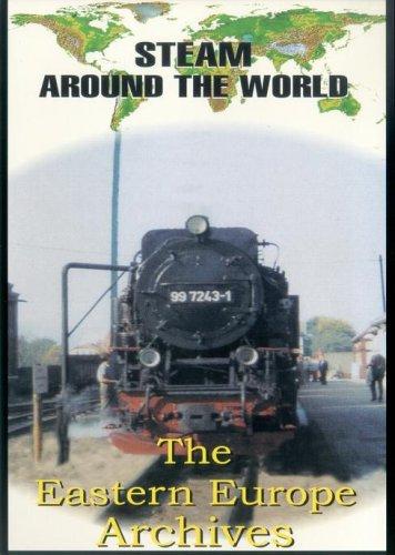 Steam Around the World - Steam around the world - Eastern European Archives