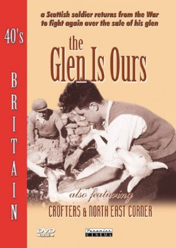 40s Britain - The Glen Is Ours