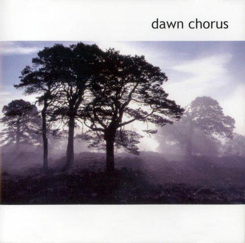Dawn Chorus By Various Artists
