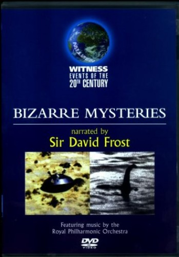 Witness Events Of The 20th Century: Bizarre Mysteries