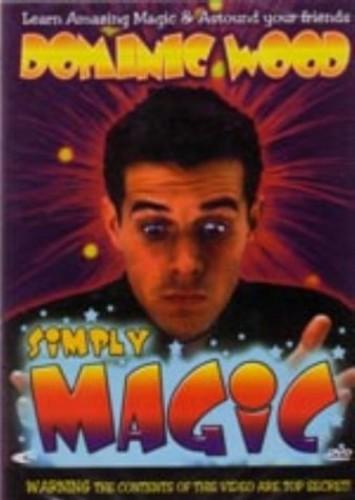 Dominic Wood: Simply Magic