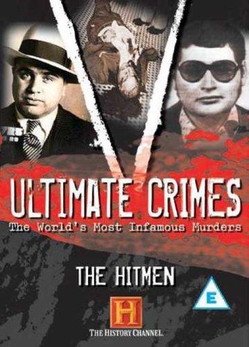 Ultimate Crimes - Ultimate Crimes: The Hit Men