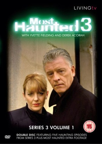 Most Haunted 3 - Series 3 Volume 1