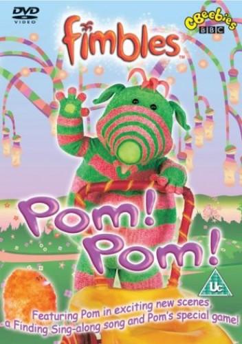 Fimbles - Fimbles - Pom! Pom!