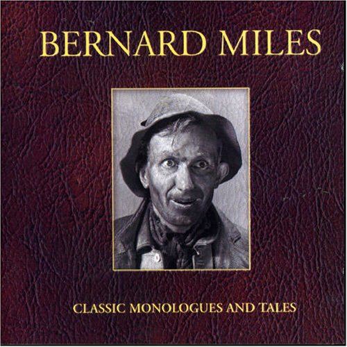 Classic Monologues and Tales By Bernard Miles