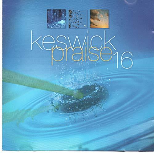 Various - Keswick Praise 16