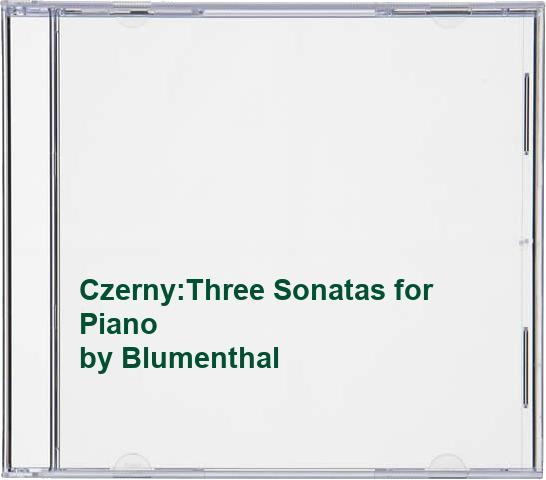 Blumenthal - Czerny:Three Sonatas for Piano