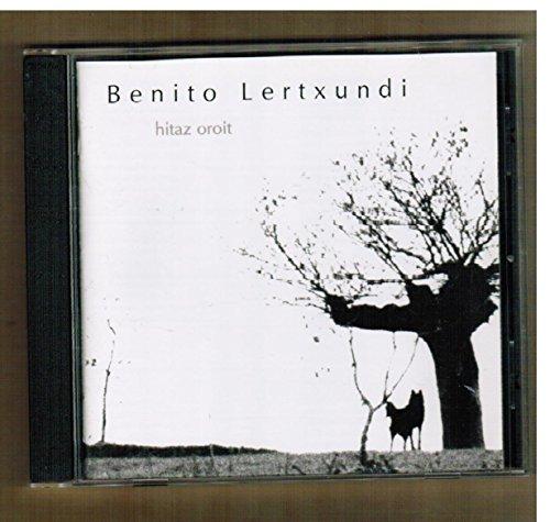 Benito Lertxundi - Hitaz Oroit
