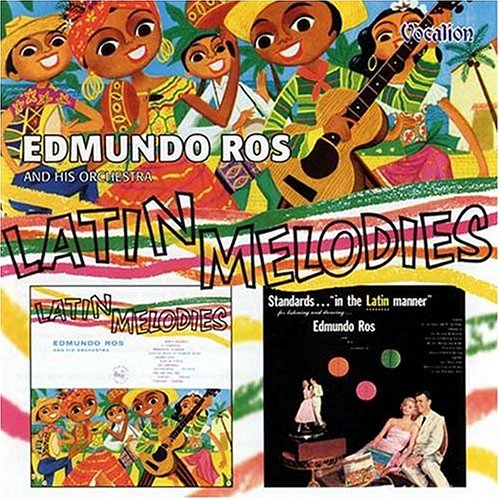 Edmundo Ros and His Orchestra - Latin Melodies/Standards A La Ros