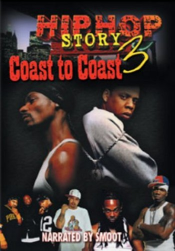 Hip Hop Story - Hip Hop Story 3 - Coast To Coast