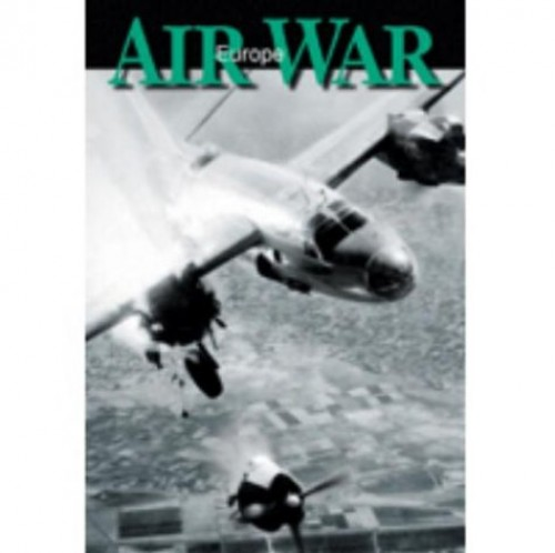 Liberation of Europe, the - AIR WAR EUROPE