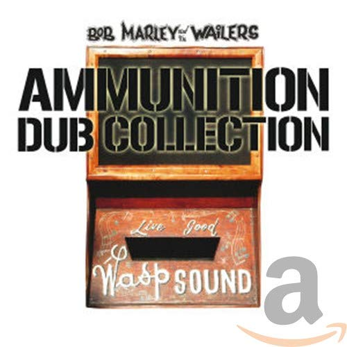 Bob Marley & The Wailers - Ammunition - Dub Collection