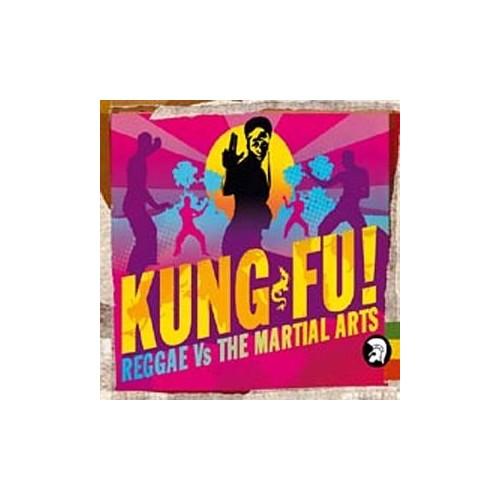 Various Artists - Kung Fu! (Reggae Vs The Martial Arts)