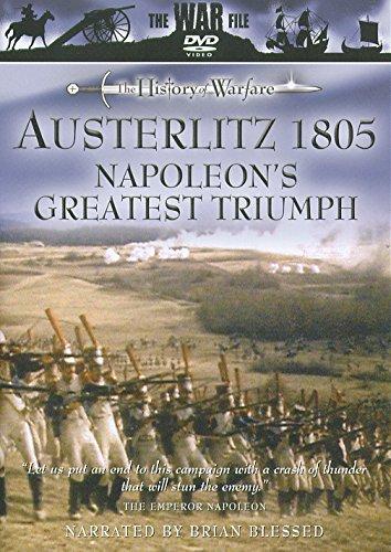 Austerlitz 1805 - Napoleon's Greatest Triumph