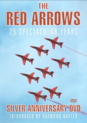 The Red Arrows - 25 Spectacular Years