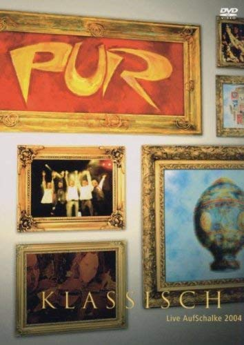 Pur - Auf Schalke Live 2004: Klassisch