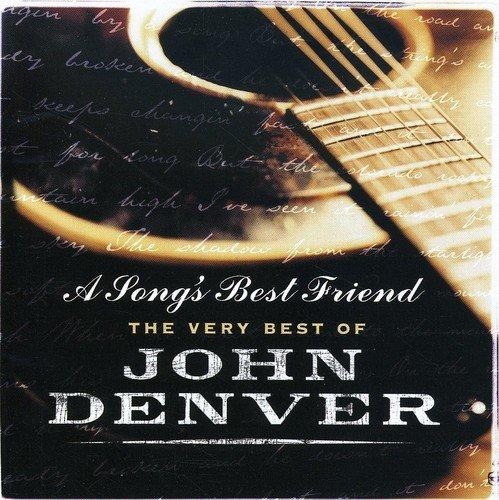 Denver, John - A Song's Best Friend: The Very Best of John Denver