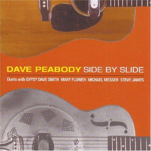 Peabody, Dave - Side By Slide