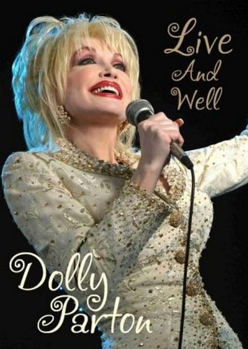 Dolly Parton: Live And Well